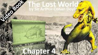 Chapter 04 - The Lost World by Sir Arthur Conan Doyle - It's Just The Very Biggest Thing