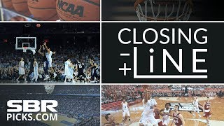 NCAA Basketball Closing Line | Finding The Best Bets In Saturday
