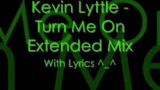 turn me on lyrics by kevin lyttle ft alison hinds extended mix