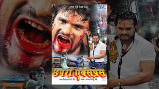 छपरा एक्सप्रेस - Chhapra Express - Khesari Lal Yadav - Shubhi Sharma - Super Hit Full Bhojpuri Movie