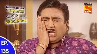Taarak Mehta Ka Ooltah Chashmah - तारक मेहता का उल्टा चशमाह - Episode 135
