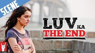 Scene: Luv Ka The End | Rhea Breaks Down | Shraddha Kapoor