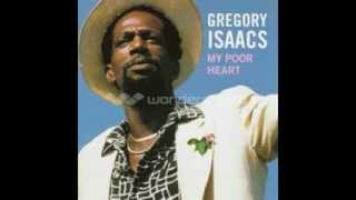 Gregory Isaacs - My poor heart