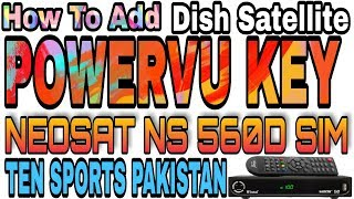 How To Add Power Vu Key On Neosat Ns 560d Watch Ten Sports Pakistan
