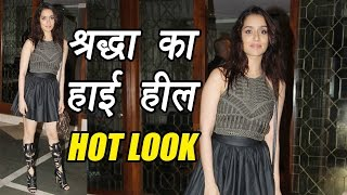 Shraddha Kapoor in HOT high heel and short skirt look; Watch Video | FilmiBeat