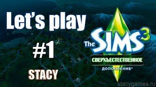 Let's play Sims 3 / Sims 3 Сверхъестественное #1 / Создание Персонажа - Ведьма / Stacy
