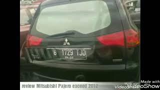 Review mobil bekas, Mitsubishi Pajero sport exceed tahun 2012 Indonesia