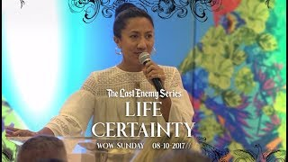 Fiona de Lanerolle | Life Certainty | 08th October 2017 | WOWLife Church