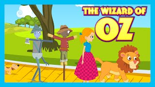 THE WIZARD OF OZ - Fairy Tales And Bedtime Story For Children In English | Animation For Kids