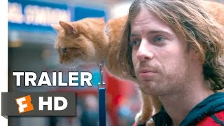 A Street Cat Named Bob Official Trailer #1 - Joanne Froggatt, Luke Treadaway Movie HD