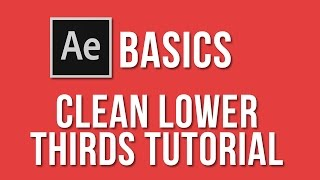 Clean lower thirds tutorial - Adobe After Effects