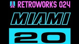 RETROWORKS #024 - MIAMI VICE 2020 [PERSONAL MIX]