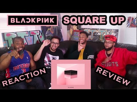 BLACKPINK - SQUARE UP ALBUM REACTIONREVIEW