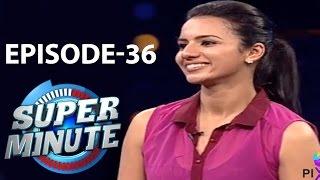 Super Minute Episode 36 - Shruthi Hariharan & Sreeshanth