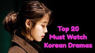 Top 20 Must Watch Korean Dramas