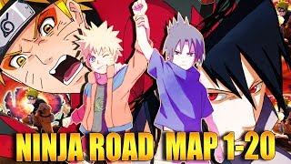 ** NINJA ROAD (NEW) MAP 1-20 ** | ** Naruto Ultimate Ninja Blazing *