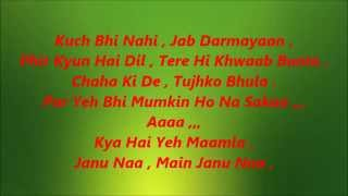 Phir Mohabbat karne Chala Karaoke with Lyrics Murder 2