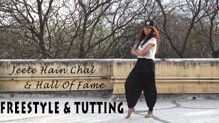 Jeete Hain Chal - Neerja | Hall Of Fame | Dance Video | Freestyle | Tutting