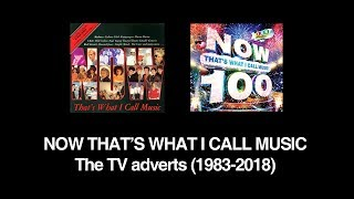 NOW THAT'S WHAT I CALL MUSIC: from 1 to 100 UK adverts compilation