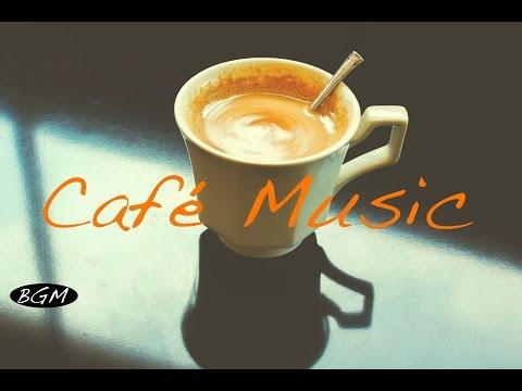 Cafe Music Relaxing Bossa Nova & Jazz Music Background Music For Study Work