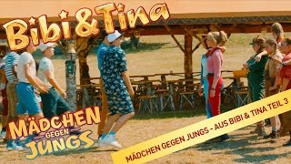 BIBI & TINA 3: Mädchen gegen Jungs - MÄDCHEN GEGEN JUNGS - Das offizielle Video!