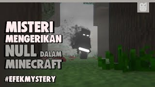 Misteri Menyeramkan Null Dalam Game Minecraft