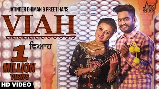 Viah+%28Full+HD%29%E2%97%8FJatinder+Dhiman%E2%97%8FNew+Punjabi+Songs+2017%E2%97%8FLatest+Punjabi+Songs+2017