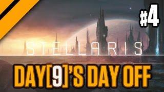 Day[9]'s (Half) Day Off - Stellaris - Part 4