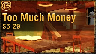 Drama time - Too Much Money