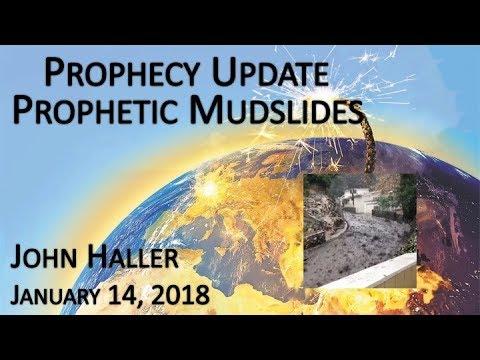 Xxx Mp4 2018 01 14 John Haller S Prophecy Update Prophetic Mudslides 3gp Sex