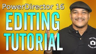 CyberLink PowerDirector 16 | Editing Tutorial - Workflow Series #3