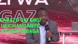 Mchungaji mbaga sabato ya kweli sio  siku