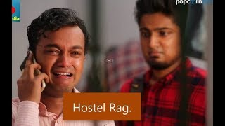 Hostel Rag. Bangla Ostir new short Film 2017. allen Shuvro.
