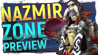 One of the Best! NAZMIR New ZONE 'Cinematic' Preview - Battle for Azeroth [Spoiler Free]