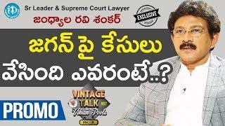 Sr Leader &Supreme Court Lawyer Jandhyala Ravi Shankar Interview-Promo |Talking Politics With iDream
