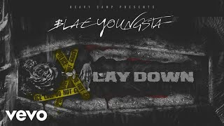 Blac Youngsta - Lay Down (Audio)