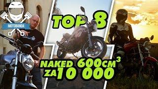 Top 8 motocykli Naked 600 ccm do 10 000 zł