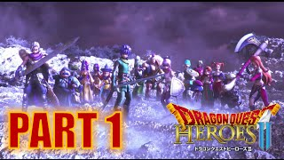 Dragon Quest Heroes 2 (PS4) Gameplay & Walkthrough - PART 1