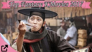 Top 10 Fantasy Korean Movies 2017 (All The Time)