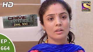 Crime Patrol Dial 100 - Ep 664 - Webisode - 7th December, 2017