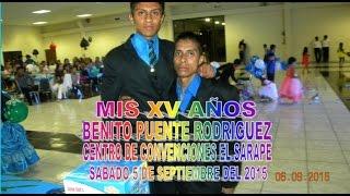 XV AÑOS DE MI CARNAL BENITO  (Los Hermanos Zamarron En El Sarape)