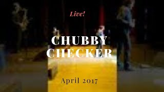 Chubby Checker Live!! 2018!  Still Doing His Thing!  Twist & Shout!