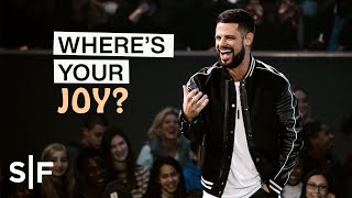 Where's Your Joy? | Pastor Steven Furtick