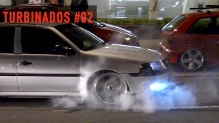 🔥 TURBINADOS #02 - Gol Turbo, F250 Turbo Diesel fazendo burnout e outros carros turbo!