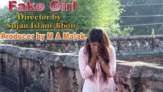 Fake Girl ft Sahreya Alvika । Bangla Short Film 2017