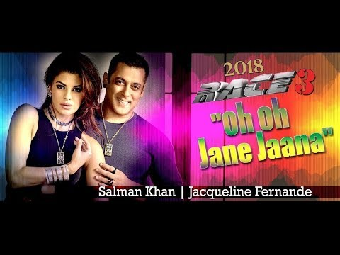 Xxx Mp4 Oh Oh Jane Nana Race3 HD New Video Song 2018 Salman Khan Jacqueline Fernandez 3gp Sex