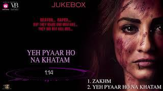 Zakhmi  | Jukebox | A Web Original By Vikram Bhatt | VB On The Web