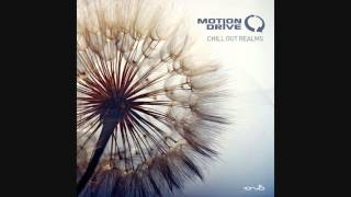 Motion Drive - Chill Out Realms [Full Album]
