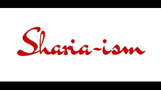 Sharia-ism by Hasan Mahmud