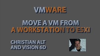 VMware ● Howto move a VM from workstation to esxi server●